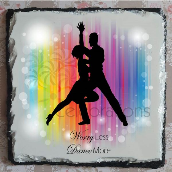 Worry Less Dance More Rainbow Rock Slate